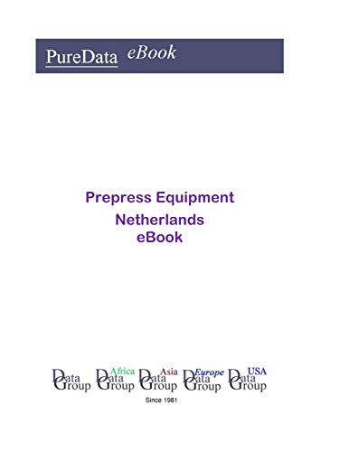 Prepress Equipment in the Netherlands: Market Sales