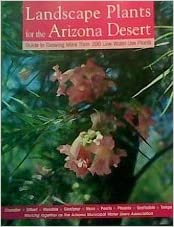 landscape plants for the arizona desert guide to growing more than