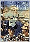 Book The Painting of Modern Life (text only) Rev Sub edition by T. J. Clark