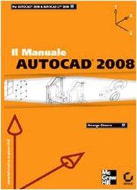 il manuale autocad 2008 george omura 9788838644948 amazon com books rh amazon com manual autocad lt 2008 manuel autocad 2008 pdf