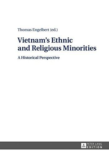 Vietnam's Ethnic and Religious Minorities:: A Historical Perspective by Peter Lang GmbH, Internationaler Verlag der Wissenschaften