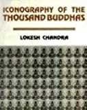 Iconography of the Thousand Buddhas, Chandra, Lokish, 8186471081