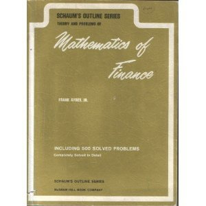 Theory and Problems of Mathematics of Finance (Schaum's Outline Series)