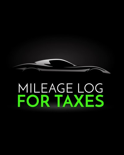 Mileage Expense Log - Mileage Log For Taxes: Vehicle Mileage & Gas Expense Tracker Log Book For Small Businesses (V3)