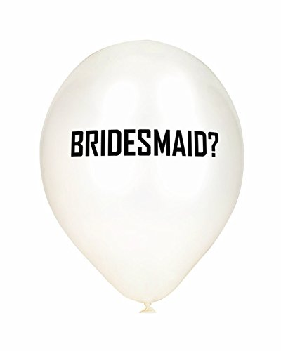Bride Balloons - Be My Bridesmaid Balloons - Gift Set - Beautiful Crisp White - 6 Pack