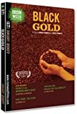 Black Gold - Also Included: Heroes From Working Man's Death; Fair Trade - The Story; Interview with Amartya Sen from Nobelity (Iron Weed Film Club No. 14, January 2007)