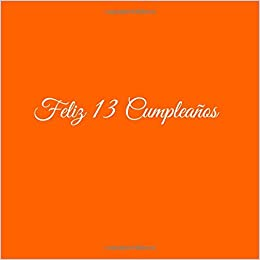 Amazon.com: Feliz 13 cumpleaños: Libro De Visitas 13 Años ...