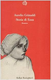 Storia di Enza: Romanzo (Varianti) (Italian Edition)