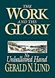The Work and the Glory - Vol 7 - (Audio CD) - No Unhallowed Hand