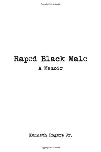 Download Raped Black Male: A Memoir ebook