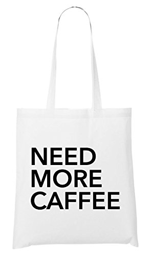Need More Caffee Bag White Certified Freak