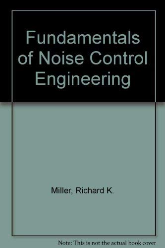 Fundamentals of Noise Control Engineering