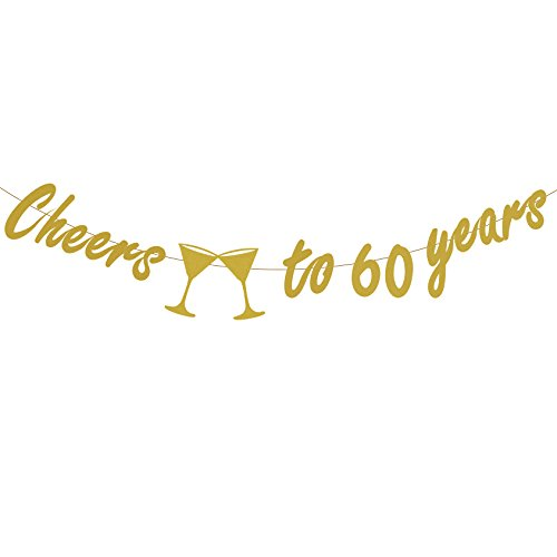 Birthday Anniversary 60th (Tuoyi 60th BIRTHDAY PARTY DECORATIONS - Glittery Gold Cheers to 60 Years Banner,Perfect Party Supplies 60th Anniversary Decorations for 60th Birthday)