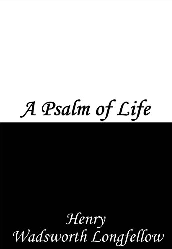 a psalm of life analysis sparknotes
