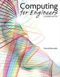 Computing for Engineers : Course Notes, Bernadin, Shonda, 146520895X