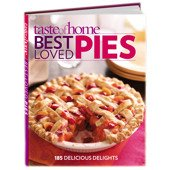 Taste of Home: Best Loved Pies