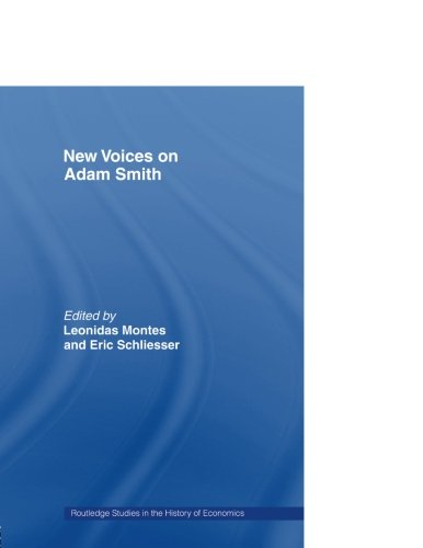 New Voices on Adam Smith (Routledge Studies in the History of Economics) by Routledge