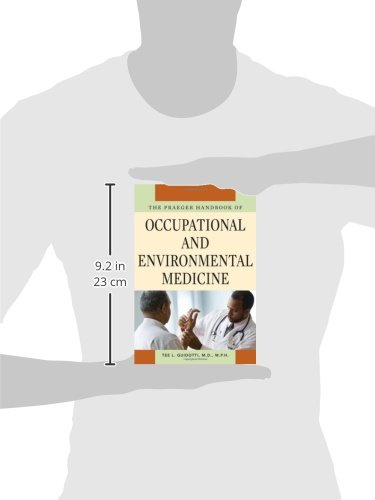 The Praeger Handbook of Occupational and Environmental Medicine [3 volumes]: [Three Volumes]