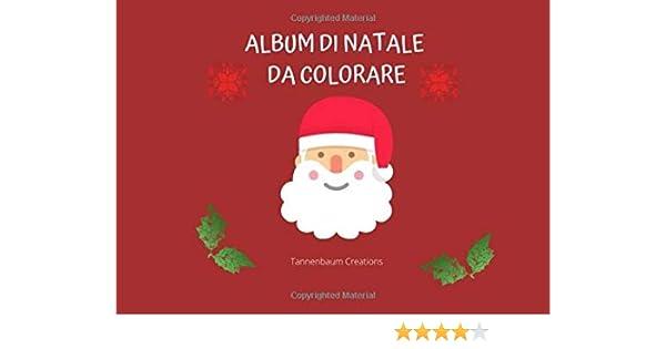 Disegni Da Colorare Bambini 3 Anni Natale.Album Di Natale Da Colorare 52 Disegni Da Colorare Per Bambini A