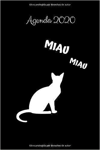 Agenda 2020 Miau: Regalo para Amantes de los Gatos, Calendario ...