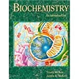 Biochemisty : An Introduction, McKee, Gertrude and McKee, James R., 0697211592