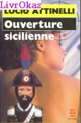 Ouverture sicilienne par Attinelli