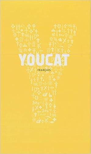 Amazon Fr Youcat Francais Catechisme De L Eglise