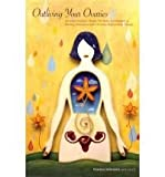 Outliving Your Ovaries, Marina Johnson, 1461018781