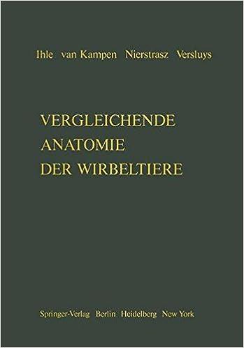 Vergleichende Anatomie der Wirbeltiere (German Edition ...