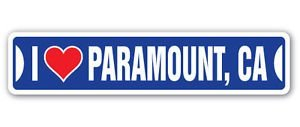 3 Pack: I LOVE PARAMOUNT, CALIFORNIA Custom Street Signs- Sticker - Construction Toolbox, Hardhat, Lunchbox, Helmet, Mechanic, Luggage, Skateboard, Surfboard, Bumper