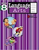 Language Arts: Grade 8 (Flash Kids Harcourt Family Learning), SparkNotes Staff and Flash Kids Editors, 1411404165