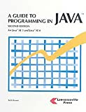 A Guide to Programming in Java : For Java SE 5 and Java SE 6, Brown, Beth, 1580031226