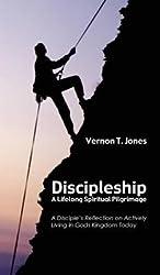 Discipleship-A Lifelong Spiritual Pilgrimage(Hardback) - 2013 Edition