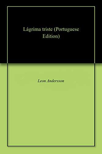 Lágrima Triste Portuguese Edition Kindle Edition By Leon