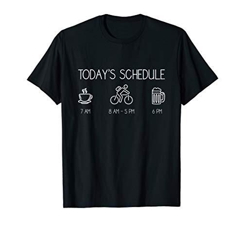 (Today's Schedule - Cycling Mountain Biking Bike T Shirt)