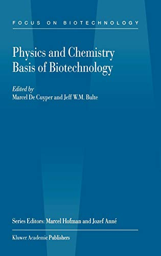 Physics and Chemistry Basis of Biotechnology, Volume 7