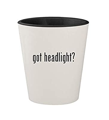 got headlight? - Ceramic White Outer & Black Inner 1.5oz Shot Glass