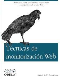 Tecnicas de monitorizacion Web / Web monitoring techniques (Spanish Edition) ebook