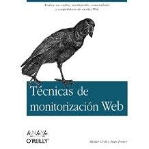 Tecnicas de monitorizacion Web / Web monitoring techniques (Spanish Edition)