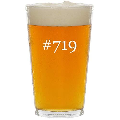 #719 - Glass Hashtag 16oz Beer Pint - 719 Glasses