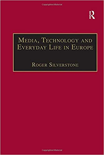 Media, Technology and Everyday Life in Europe: From Information to Communication