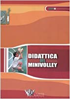 Didattica Del Minivolley (Volley
