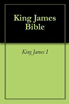 King James Bible by [James I, King]