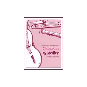 Chanukah Medley; For String & Wind Combinations #991258