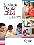 Raising a Digital Child (09) by Ribble, Mike [Paperback (2009)]