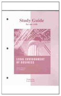 Study Guide to accompany Legal Environment of Business in the Information Age
