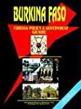 Burkina Faso Foreign Policy and Governme, Usa Ibp, 073976005X