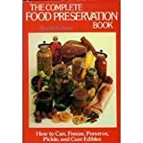 The Complete Food Preservation Book, Beverly Barbour, 0679508252