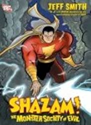 Monster Society of Evil 1 Shazam