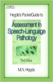 Hegde's PocketGuide to Assessment in Speech-Language